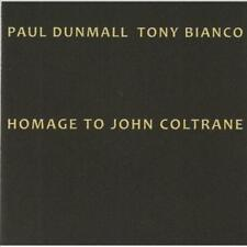 PAUL DUNMALL/TONY BIANCO - HOMAGE TO JOHN COLTRANE NEW CD