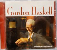 Gordon Haskell - The Lady Wants to Know (CD 2004)