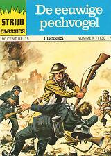 STRIJD CLASSICS 11130 - DE EEUWIGE PECHVOGEL (1975)