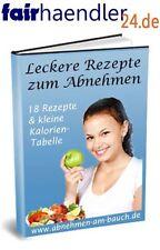 LECKERE REZEPTE ZUM ABNEHMEN eBook e-Book 18 St. DIÄT KALORIENTABELLE E-LIZENZ