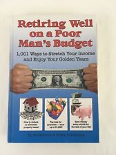 Retiring Well on a Poor Man's Budget Hardcover FC&A Retire Stretch Your Income