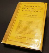 The Church And The Ever-Coming Kingdom of God by Elijah Kresge 1922 1st Ed.
