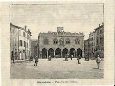 Stampa antica MIRANDOLA Palazzo del Comune Modena 1891 Old antique print