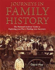 Journeys in Family History: Exploring Your Past, Finding Your Ancestors, Hey, Da