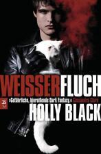 Weißer Fluch / Weißer Fluch Trilogie Bd.1 von Holly Black (2013, Klappenbroschur