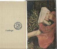 Erasmo da Rotterdam i colloqui Feltrinelli 1959 prima ed illustrato Albe Steiner