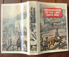 Reminiscences Of The last Kafir War James McKay 1970 Limited edition Hardback