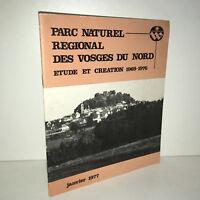 1977 PARC NATUREL REGIONAL DES VOSGES DU NORD étude et création 1969-1976 -BB14D