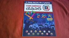 """Album Panini COPA AMERICA CHILE 2015 vuoto/empty. nuovo new NO """"OMAGGIO"""""""
