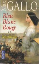 Bleu Blanc Rouge 2 Mathilde - Max Gallo - Pocket - Good - Paperback