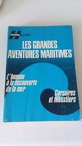 Les grandes aventures maritimes - Histoire de la mer