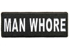 """(H18) MAN WHORE 4"""" x 1.5"""" Iron on patch (4707) Biker Patch"""