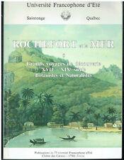 Rochefort y la mar -grandes viajes y descubrimientos XVII y XIX -Botánico T 5