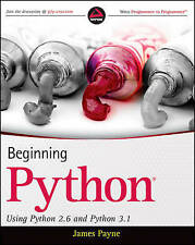 Beginning Python: Using Python 2.6 and Python 3.1 by James Payne (Paperback,...