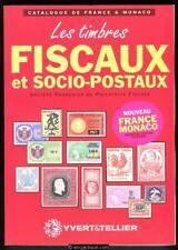 Philatelie Fiscale. Catalogue des Timbres Fiscaux et Socio-Postaux de France.