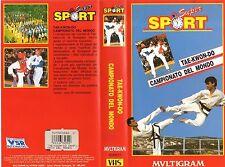 Tae-kwon-do Campionato del Mondo di Budapest VHS Multigram Super sport