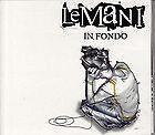 """LE MANI  """"IN FONDO""""   CD"""