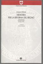 """Giovanni Pallante - MEMORIA PER LA RIFORMA DEL REGNO """"STANFONE"""" (1735-1737)"""