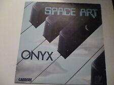 45 Tours SPACE ART Onyx , axus 49257