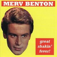 Merv Benton ~ Great Shakin' Fever. Canetoad Records. CD. New. The '60s