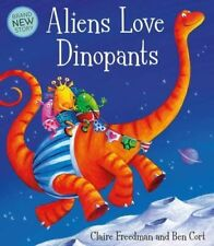 Preschool Story Book: Aliens Love Underpants Series  ALIENS LOVE DINOPANTS - NEW
