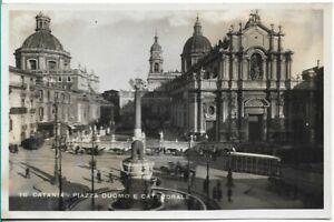 SUPERB R/P POSTCARD - PIAZZA DUOMO E CATTEDRALE - CATANIA - SICILY - ITALY 1941