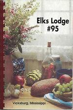 *VICKSBURG MS 2000 ELKS LODGE #95 COOK BOOK *MISSISSIPPI COMMUNITY RECIPES *RARE