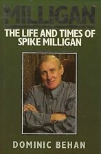 Milligan: Life and Times of Spike Milligan by Dominic Behan (Hardback, 1988)
