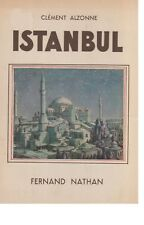 Istanbul by C. Alzonne (1951) Istanbul in the 1936 (FRENCH Book)