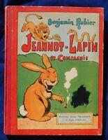 RABIER. Jeannot Lapin et Compagnie. Tallandier 1913. Cartonné dos toilé rouge