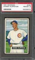 1951 BOWMAN #248 JOHNNY KLIPPSTEIN PSA 8 (RC) CUBS *DS10322