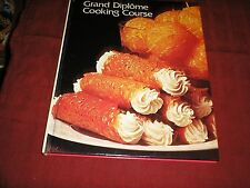 Grand Diplome Cooking Course Cookbook Volume 1
