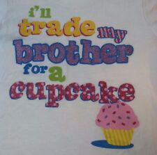 Children's Place 1989 'I'll Trade My Brother For a Cupcake' Tee T-Shirt Size 4T