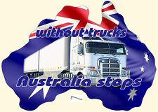 WITHOUT TRUCKS AUSTRALIA STOPS STICKER AUSTRALIAN FLAG TRUCK STICKER