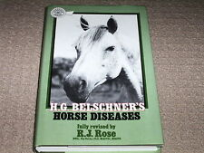 HORSE DISEASES - H.G. BELSCHNER -  REVISED BY R ROSE - HCDJ