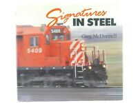 Signatures In Steel by Greg McDonnell ©1991 HC Book
