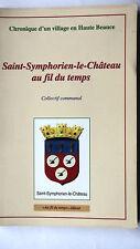 SAINT-SYMPHORIEN-LE-CHATEAU AU FIL DU TEMPS - OUVRAGE COLLECTIF - 1997