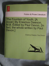 The Fountain of Youth Erasmus Dawson Paul Devon Lost Race Adventure Borneo!!!