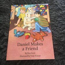 DANIEL MAKES A FRIEND. POSY SCOTT, 9780646517476