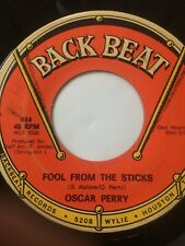 """CROSSOVER SOUL 45/ OSCAR PERRY """"FOOL FROM THE STICKS""""    HEAR"""