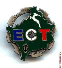 OPEX . E.C.T. Opération Trident  Mitrovica 1999-2000. Fab. Arthus-Bertrand