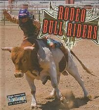 Rodeo Bull Riders (All about the Rodeo)