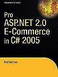 Pro ASP. NET 2. 0 e-Commerce in C# 2005 by Paul Sarknas (2006, Paperback, New...