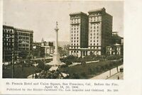 SAN FRANCISCO CA - St. Francis Hotel and Union Square Before The 1906 Fire - udb