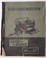 LAND ROVER 86 & 107 orig 1955 UK Mkt Instruction Manual in Poor Condition