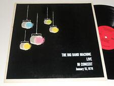BIG BAND MACHINE NM- Private Press Live in Concert Jan. 15, 1978 ABT-52978