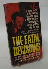 THE FATAL DECISIONS; edited by Seymour & Richardson 1966 Paperback
