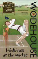 P.G. Wodehouse - Wodehouse At The Wicket: A Cricketing Anthology (Paperback)