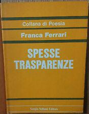 Spesse trasparenze - Ferrari - Sergio Vellani Editore,1982 - R