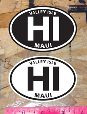 Hi Maui Hawaii Valley Isle Oval sticker decals Black and White - 2 for 1